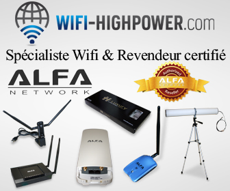 Tout le Wifi chez Wifi-Highpower: cartes, antennes, routeurs, Alfa Network, Awus036H...